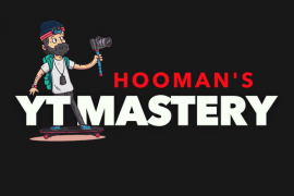 HoomanTV – YT Mastery | YouTube Mastery 2019