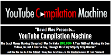 Youtube Compilation Machine – $100k+ A Year Posting Compilation Videos On Youtube