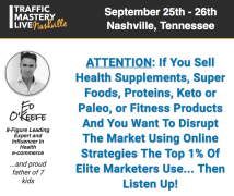 Ed O'Keefe – Traffic Mastery Live Nashville – Value $997