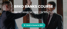 [GB] BRKO BANKS COURSE: HOW TO MAKE MONEY ON YOUTUBE