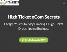 Earnest Epps – High Ticket eCom Secrets – Value $997