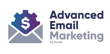 Foundr – Advanced Email Marketing