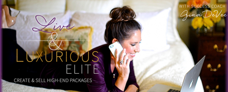 Gina DeVee – Live & Luxurious – Value $495