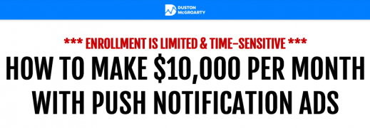 Duston McGroarty – Push Notification Ads Masterclass – Value $247