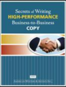 Katie Yeakle – Secrets of Writing HIGH-PERFORMANCE Business-to-Business Copy – Value $490