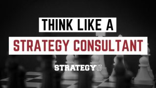 Consultant Edition – Self-Guided Learning — Think Like A Strategy Consultant – Value $399