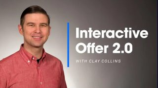 Clay Collins – Interactive Offer 2.0 – Value $997