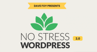 Dave Foy – No Stress WordPress 2.0