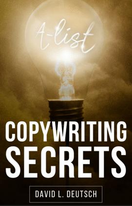 David Deutsch – A List Copywriting Secrets