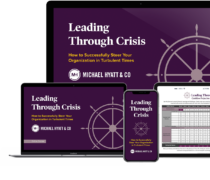 Michael Hyatt – Leading Through Crisis – Value $297