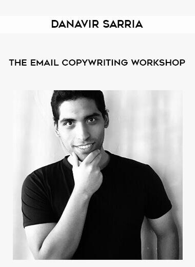 94-Danavir-Sarria-The-Email-Copywriting-Workshop-1