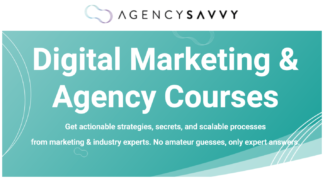 AgencySavvy – Digital Marketing & Agency Courses – Value $299