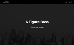 Justin Saunders – 6 Figure Boss