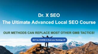 DR.X SEO – Advanced GMB Course – Value $497