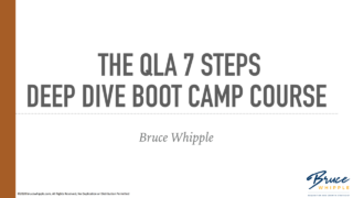 Bruce Whipple – QLA 7-Steps Deep Dive Boot Camp – Value $597