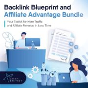 Adam Enfroy – Backlink Blueprint & Affiliate Advantage Bundle – Value $97