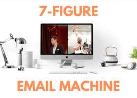 7-Figure Email Machine