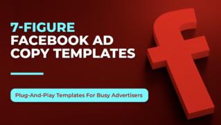 Mark William – 7-Figure Facebook Ad Copy Templates – Value $145