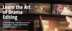 [GB] The Art Of Drama Editing by Film Editing Pro