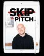 Scott Oldford – Skip The Pitch 5 Day Workshop – Value $47