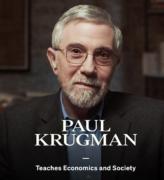 Paul Krugman – Teaches Economics and Society